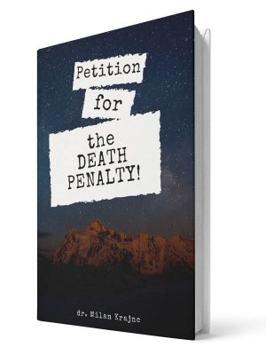 Petition for the death penalty | E-book - Milan Krajnc ; Personal and Business Coach