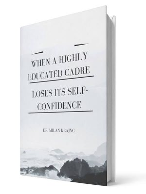 When a highly educated cadre loses its self-confidence | E-book - Milan Krajnc ; Personal and Business Coach