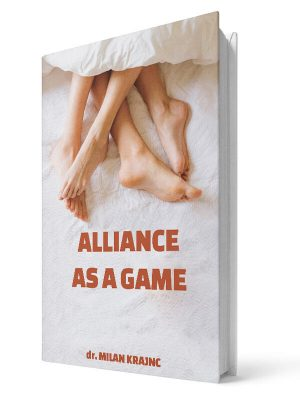 Alilance as a game | E-book - Milan Krajnc ; Personal and Business Coach