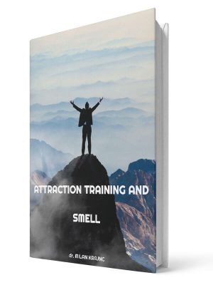 Attraction, Training and Smell | E-book - Milan Krajnc ; Personal and Business Coach