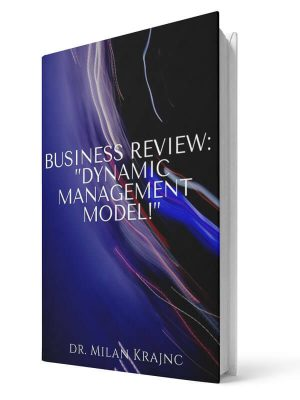 Business review: Dynamic Leadershi model | E-book - Milan Krajnc ; Personal and Business Coach