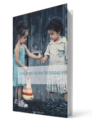 Children of entrepreneurs | E-book - Milan Krajnc ; Personal and Business Coach