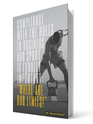 "Complience with the rules in business and sport is equally important: ""Where are our limits!"" 