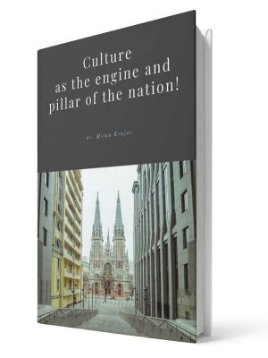 Culture as the engine and pillar of the nation | E-book - Milan Krajnc ; Personal and Business Coach
