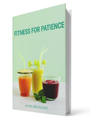 Fitness for patience | E-book - Milan Krajnc ; Personal and Business Coach