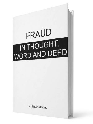 Fraud in thought word and deed | E-book - Milan Krajnc ; Personal and Business Coach