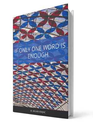 If only one word is enough | E-book - Milan Krajnc ; Personal and Business Coach