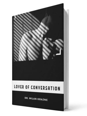 Lover of conversation | E-book - Milan Krajnc ; Personal and Business Coach