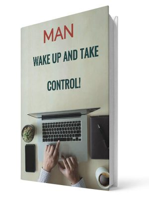 Man wake up and take control | E-book - Milan Krajnc ; Personal and Business Coach