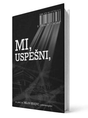 Mi, uspešni, Mi Srečni! - Milan Krajnc