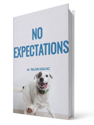 No expectations | E-book - Milan Krajnc ; Personal and Business Coach