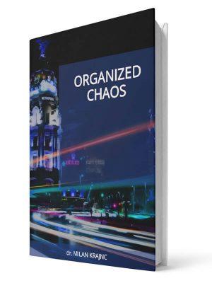 Organized chaos | E-book - Milan Krajnc ; Personal and Business Coach
