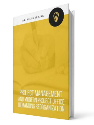 Project management and modern office: Demanding reorganization | E-book - Milan Krajnc ; Personal and Business Coach