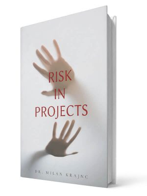 Risk in projects | E-book - Milan Krajnc ; Personal and Business Coach