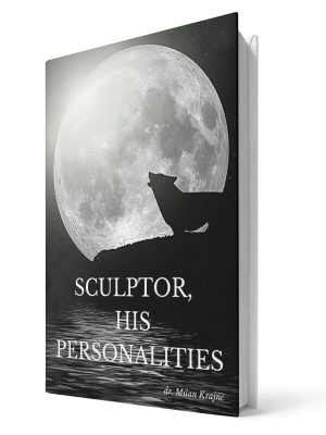 Sculptor his personalities | E-book - Milan Krajnc ; Personal and Business Coach