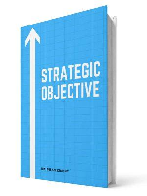 Strategic objective | E-book - Milan Krajnc ; Personal and Business Coach