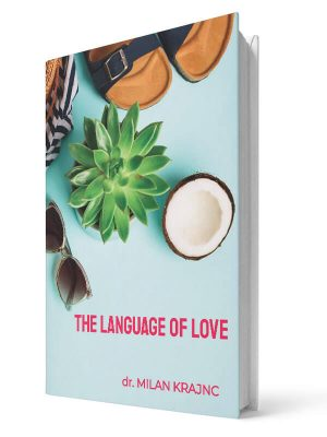The language of love | E-book - Milan Krajnc ; Personal and Business Coach