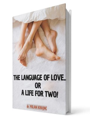 The language of love or a life for two | E-book - Milan Krajnc ; Personal and Business Coach
