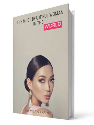The most beautiful woman in the world | E-book - Milan Krajnc ; Personal and Business Coach