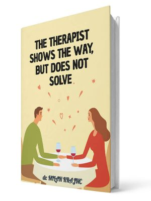 The therapist shows the way but does not save | E-book - Milan Krajnc ; Personal and Business Coach