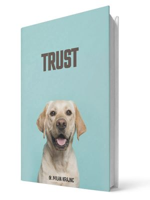 Trust | E-book - Milan Krajnc ; Personal and Business Coach