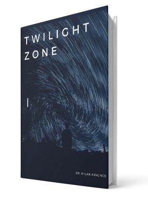 Twillight zone | E-book - Milan Krajnc ; Personal and Business Coach