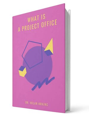 What is project office | E-book - Milan Krajnc ; Personal and Business Coach