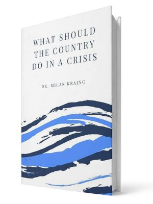 What should the country do in a crisis | E-book - Milan Krajnc ; Personal and Business Coach